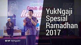 YukNgaji Spesial Ramadhan - Bagian Felix Siauw