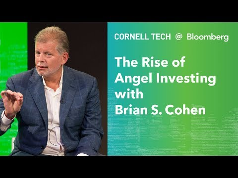 Bloomberg Cornell Tech Series: A Conversation w/ New York Angels' Brian Cohen