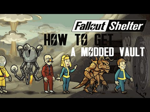 Fallout Shelter|How To Get A Modded Vault