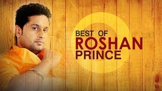 New Punjabi Songs | Best Of Roshan Prince | Punjabi Songs Jukebox | Latest Punjabi Songs
