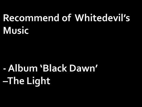 Recommend of WhiteDevil's Music