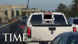 Driver Of The Truck With A Vulgar Message To President Trump Arrested On Warrant In Texas | TIME