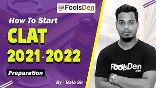 How To Start CLAT 2021 / 2022 Preparation    CLAT New Pattern   Bala Sir