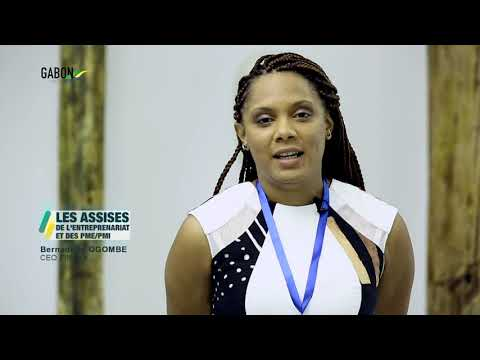 Gabon : LES ASSISES DE L'ENTREPRENARIAT ET DES PME/PMI au GAON DU 12 AU 5/11/18