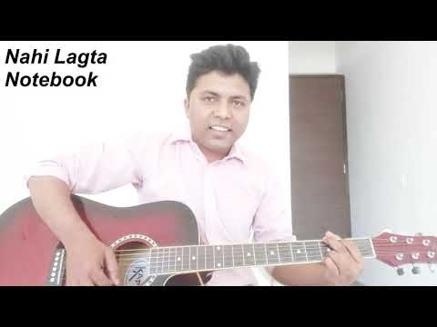 Nai Lagda | Notebook | Vishal Mishra | Guitar | Cover