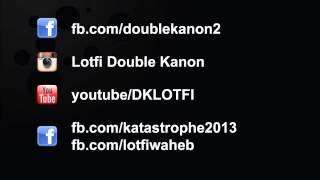 KATASTROPHE DOUBLE ALBUM KANON TÉLÉCHARGER LOTFI GRATUIT 2013