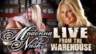 Madonna Nash - Live From The Warehouse