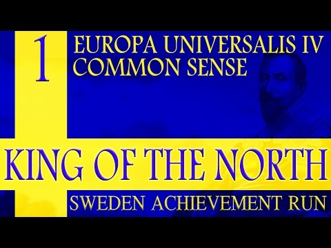 EU4: Sweden King of the North Common Sense Achievement Run LP 1