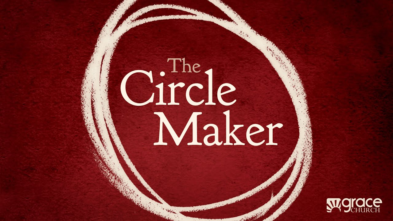 The Circle Maker Part 2 11 09 14 Youtube