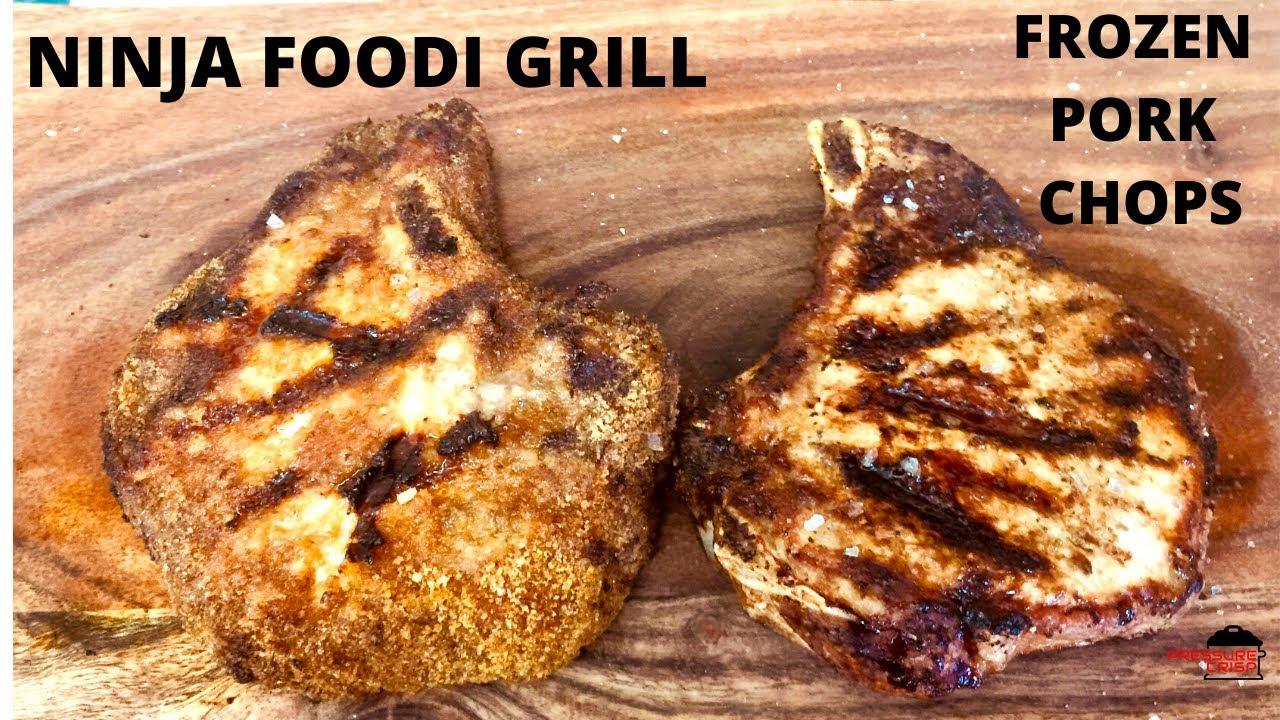 ninja foodi frozen pork chop recipe Ninja Foodi Grill Pork Chops From Frozen
