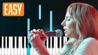 "Lady Gaga - ""Is That Alright"" (A Star Is Born)  100% EASY PIANO TUTORIAL Video"