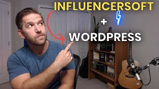 Does Influencersoft Work With WordPress? Discover 3 ways to integrate these platforms screenshot 1