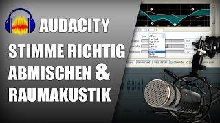 Audacity Tutorial | Raumakustik & Stimme richtig abmischen | Kompressor Gate German Deutsch thumbnail