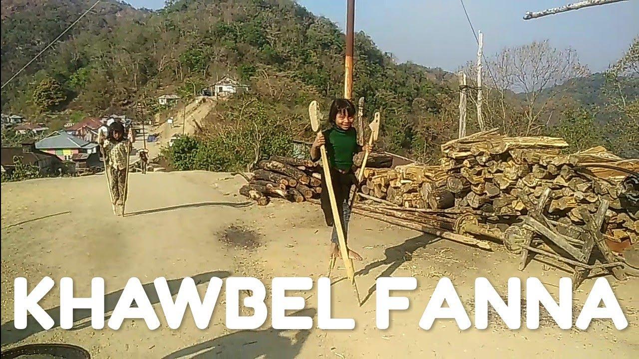 KHAWBEL Fan na- en la Khawbel i zin ani mai