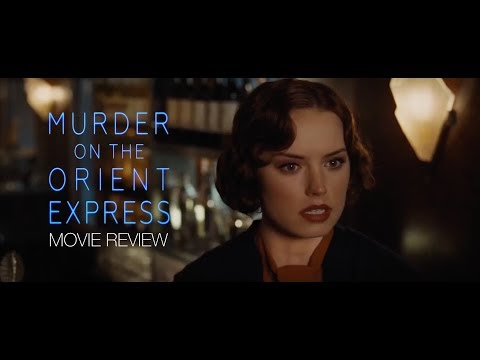 MURDER ON THE ORIENT EXPRESS spoiler-free review!