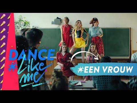 Dance #LikeMe   Dans mee op 'Een vrouw'