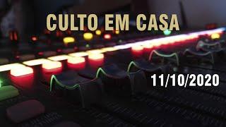 Culto em Casa (Entrai pela Porta Estreita) - 11/10/20