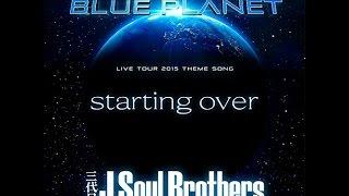 [カラオケ] starting over ~ 三代目 J soul Brothers from EXILE TRIBE ~