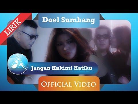 Doel Sumbang - Jangan Hakimi Haiku (Official Video Lyric)