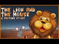 The Lion and The Mouse: A Bedtime Story - SandZ Academy