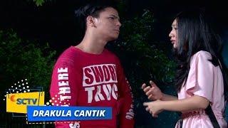 Highlight Drakula Cantik - Episode 10