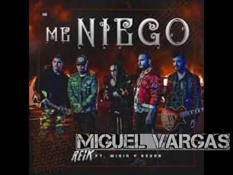 Reik Ft. Ozuna, Wisin - Me Niego - Miguel Vargas Remix
