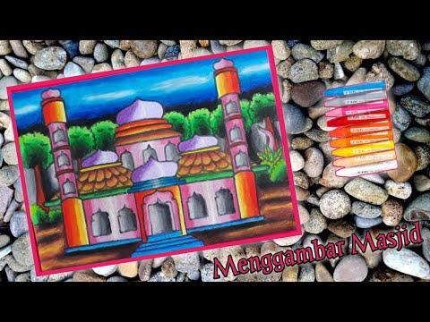 Cara Mudah Menggambar Masjid Gradasi Warna Oil Pastels Youtube