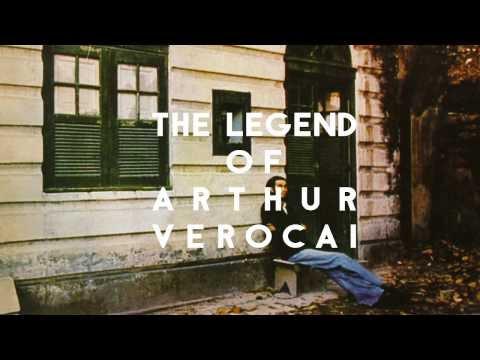 The Legend of Arthur Verocai