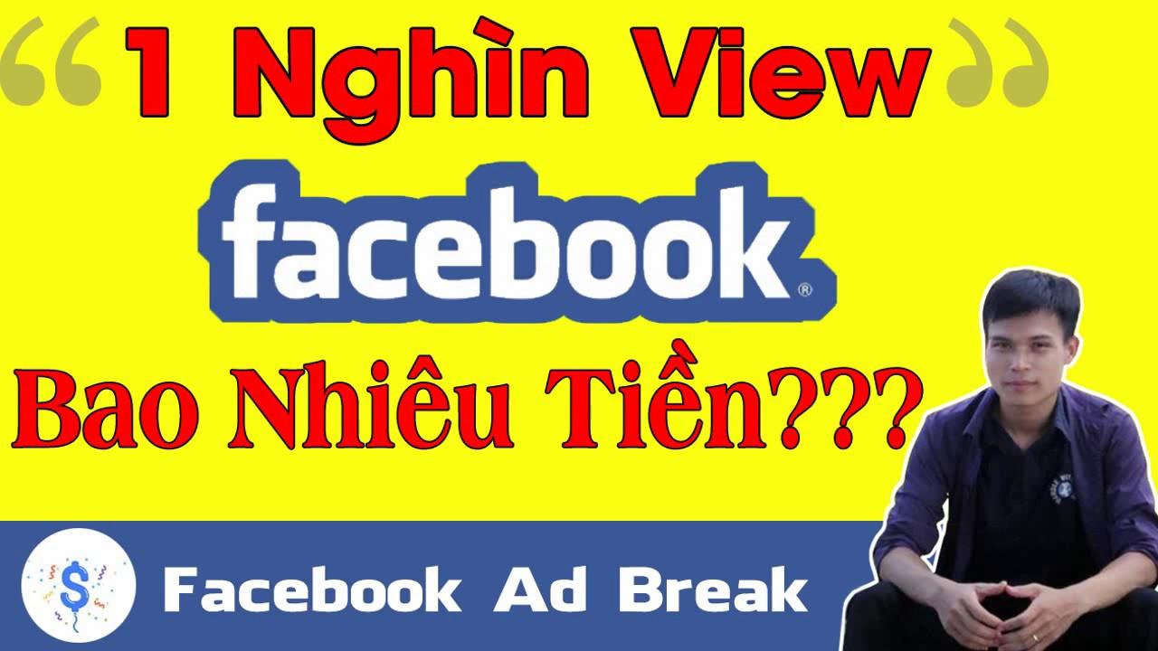 1 nghìn view Fanpage Facebook được bao nhiêu tiền?