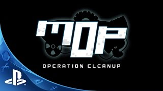 MOP: Operation Cleanup - Gameplay Trailer | PS4
