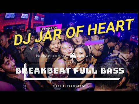 DJ Jar of Heart -  Slow DJ Remix For Enjoy your Day