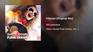 Filtered (Original Mix)