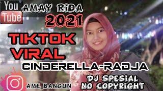 Dj Remix Cinderela - Raja /Dj tiktok populer 2021 (no copyright)