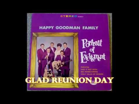 Glad Reunion Day   The Happy Goodman Family
