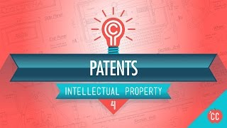 Crash Course: Intellectual Property: Types of Patents thumbnail