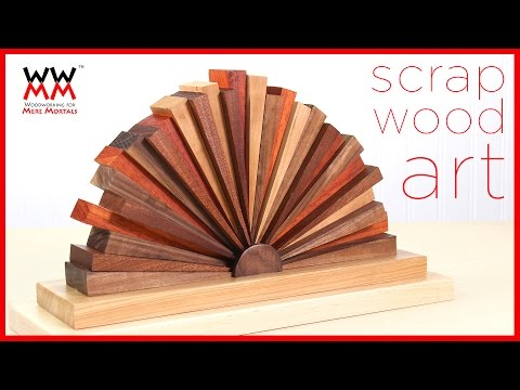 Make Art With Scrap Wood | ART & DESIGN