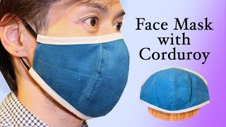 Cool Design Autumn Style Face Mask with Corduroy DIY Fabric Mask Tutorial Easy No Pattern