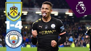 Highlights | Burnley 1-4 Man City | Jesus  2 , Rodri, Mahrez