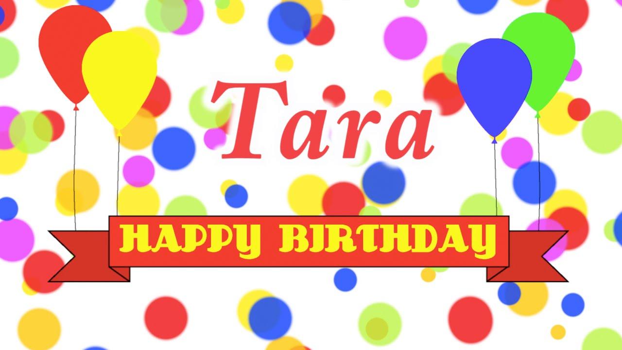 Happy Birthday Tara Song - YouTube