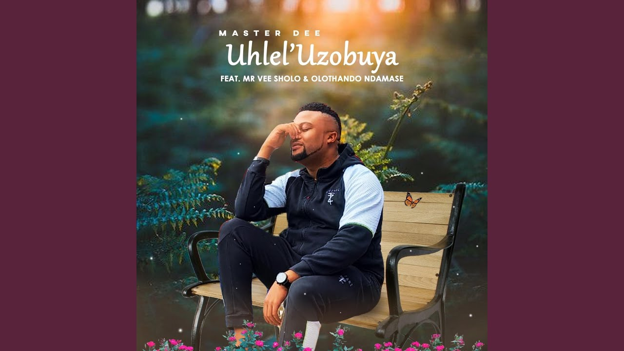 Download Uhlel'uzobuya (feat. Mr Vee Sholo & Olothando Ndamase)