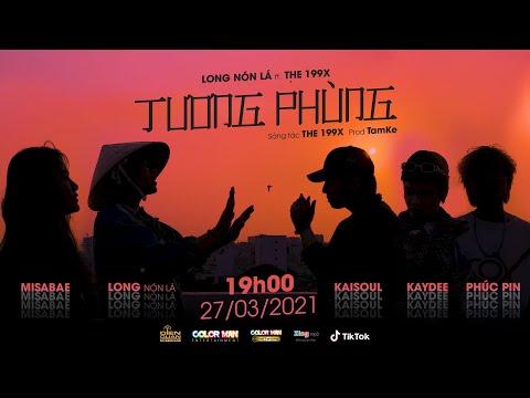 TƯƠNG PHÙNG   LONG NÓN LÁ x THE 199X x TAMKE   OFFICIAL MUSIC VIDEO