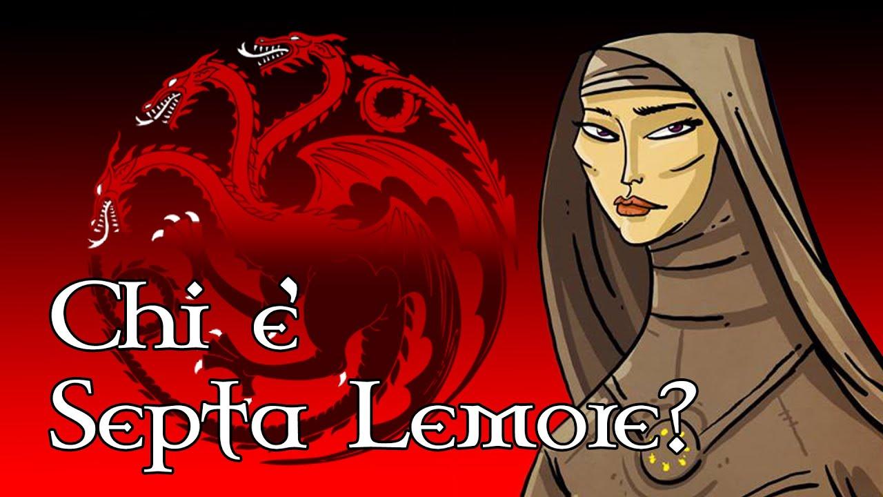 Chi è Septa Lemore?