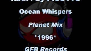 R.A.F. By PICOTTO - Ocean Whispers [Planet Mix] *1996* [GFB092-GFB Records]