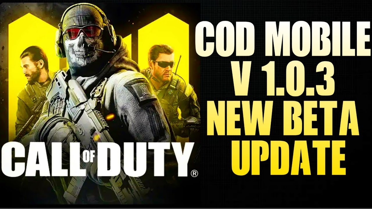 CALL OF DUTY MOBILE New Beta v1 0 3 Update is Here - Game
