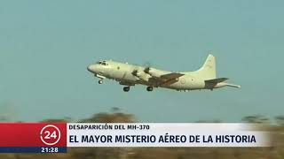 Desaparición del MH-370: El misterio aéreo de la historia