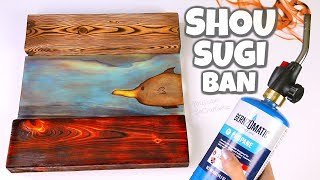 WOOD BURNING With A TORCH?! Shou Sugi Ban How To