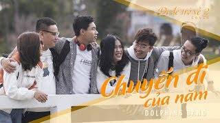 I  TR V 2  CHUYN I CA NM  Dolphins Band  Official MV Cover