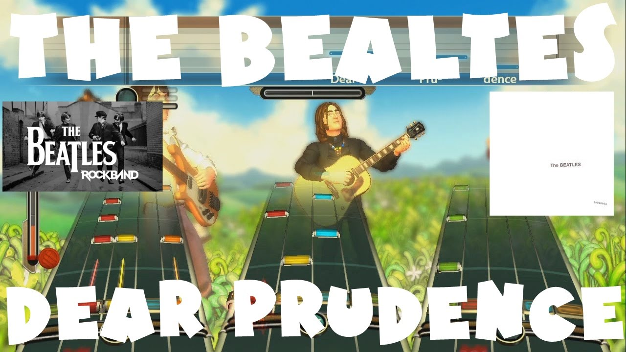 The Beatles - Dear Prudence - The Beatles: Rock Band Expert Full Band  (REMOVED AUDIO)