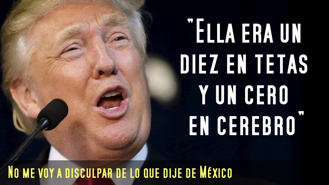 Donald Trump And His 15 Most Macho And Polemical Phrases Globolix