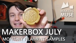 More Exotic Filaments to test! Makerbox July